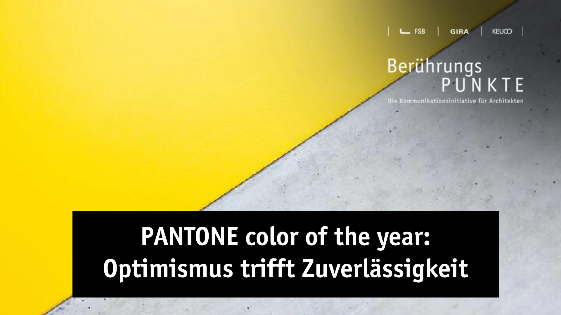 Pantone Farbe des Jahres Berührungspunkte